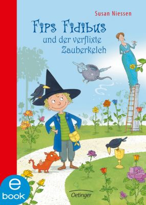 Fips Fidibus und der verflixte Zauberkelch, Susan Niessen