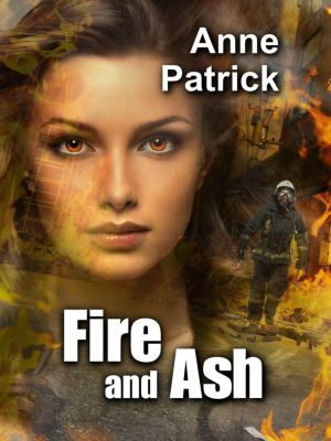 Fire and Ash, Anne Patrick