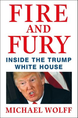 Fire and Fury, Michael Wolff