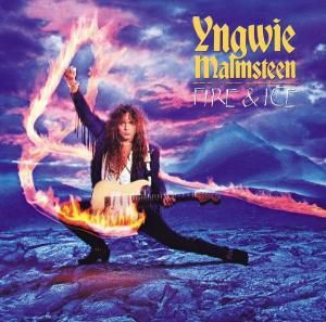 Fire And Ice, Yngwie Malmsteen