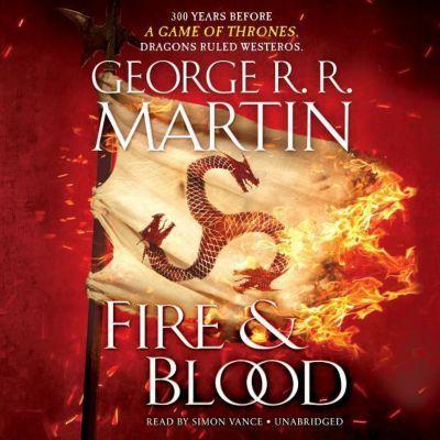 Fire & Blood, George R. R. Martin