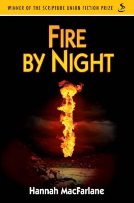Fire by Night, Hannah MacFarlane