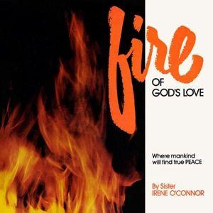 Fire Of God'S Love (Vinyl), Sister Irene O'Connor