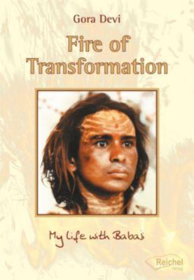 Fire of Transformation, Gora Devi