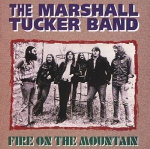 Fire On The Mountain, The Marshall Tucker Band