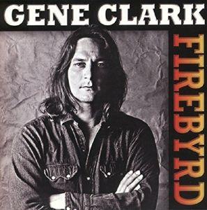 Firebyrd, Gene Clark