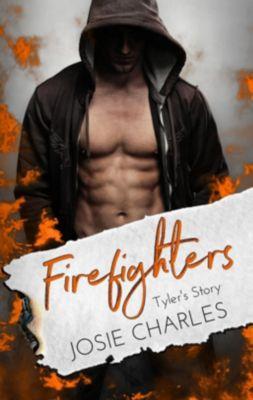 Firefighters: Tyler's Story - Josie Charles |