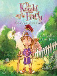Firefly Chronicles: The Knight and the Firefly, Amanda Jenkins, Tara McClary Reeves