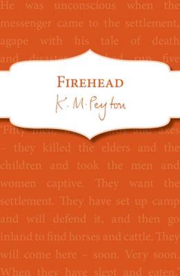 Firehead, K M Peyton