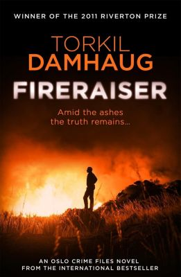 Fireraiser (Oslo Crime Files 3), Torkil Damhaug