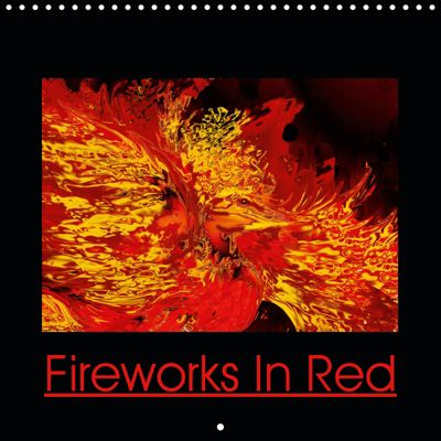 Fireworks In Red (Wall Calendar 2019 300 × 300 mm Square), Heidemarie Sattler