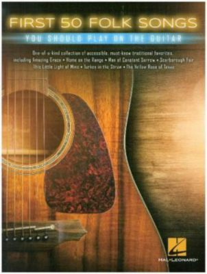 First 50 Folk Songs You Should Play On Guitar, Various