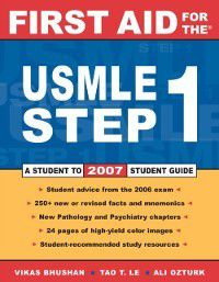 First Aid for the USMLE Step 1, Vikas Bhushan, Tao Le
