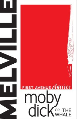 First Avenue Classics: Moby Dick, Herman Melville