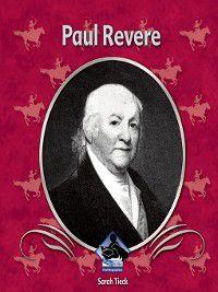 First Biographies Set 5: Paul Revere, Sarah Tieck