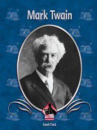 First Biographies Set 6: Mark Twain, Sarah Tieck