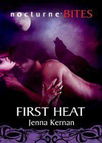 First Heat (Mills & Boon Nocturne Bites), Jenna Kernan
