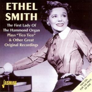 First Lady Of The Hammond, Ethel Smith