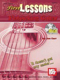 First Lessons Flatpicking Guitar, Joe Carr