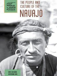 First Peoples of North America: The People and Culture of the Navajo, Raymond Bial, Kris Rickard