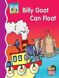 First Rhymes: Billy Goat Can Float, Kelly Doudna