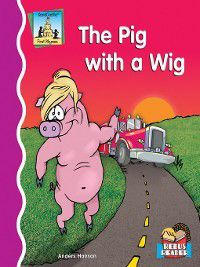 First Rhymes: Pig with a Wig, Anders Hanson
