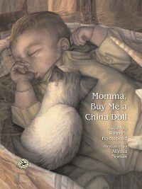 First Steps in Music: Momma, Buy Me a China Doll, John M. Feierabend