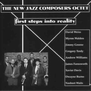 First Steps Into Reality, New Jazz Composers Octet