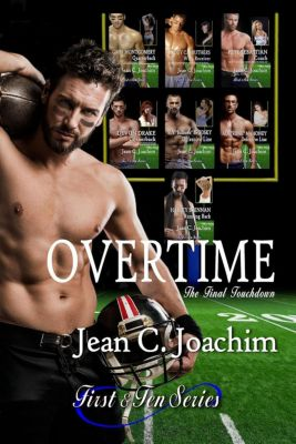 First & Ten: Overtime, the Final Touchdown (First & Ten, #8), Jean Joachim