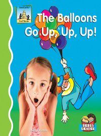First Words: Balloons Go Up, Up, Up!, Kelly Doudna