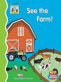 First Words: See the Farm!, Mary Elizabeth Salzmann