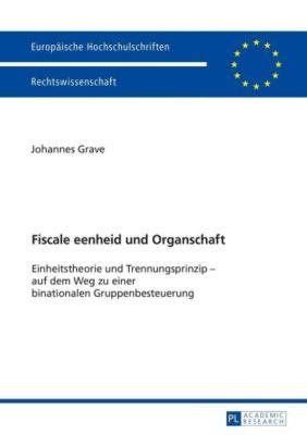 Fiscale eenheid und Organschaft, Johannes Grave