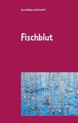 Fischblut, Suza Hildebrand-Potthoff