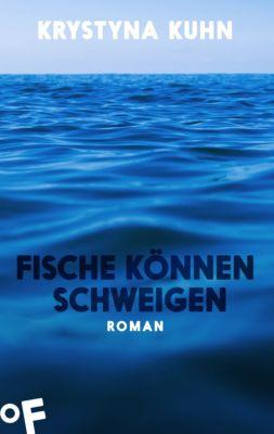 Fische können schweigen, Krystyna Kuhn
