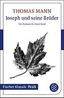 Fischer Klassik Plus: Joseph und seine Brüder