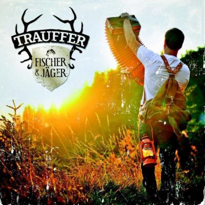 Fischer und Jäger, TRAUFFER