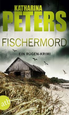 Fischermord - Katharina Peters  
