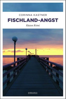 Fischland-Angst - Corinna Kastner  