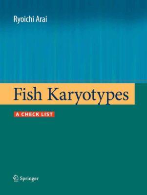 Fish Karyotypes, Ryoichi Arai