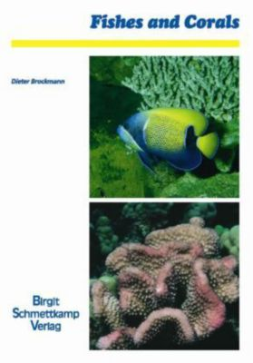 Fishes and Corals, Dieter Brockmann