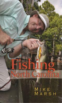 Fishing North Carolina, Mike Marsh