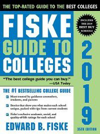 Fiske Guide to Colleges 2019, Edward B Fiske