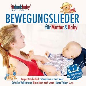 Fit Dank Baby - Bewegungslieder, Various