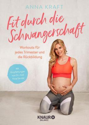 Fit durch die Schwangerschaft - Anna Kraft |