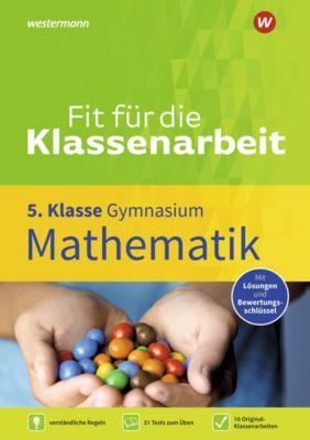 Fit für die Klassenarbeit - Gymnasium - Mathematik 5 - Silke Heyenga |