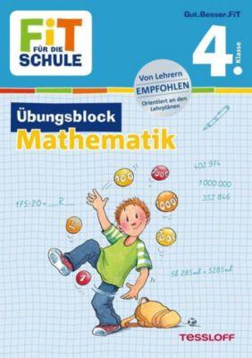 Fit für die Schule: Übungsblock Mathematik 4. Klasse - Werner Zenker pdf epub