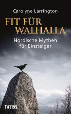 Fit für Walhalla, Carolyne Larrington