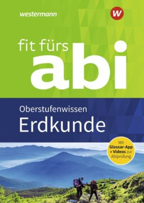 Fit fürs Abi: Erdkunde Oberstufenwissen - Winfried Waldeck |