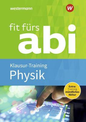 Fit fürs Abi: Physik Klausur-Training - Sylvia Schwitalle |