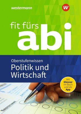 Fit fürs Abi: Politik und Wirtschaft Oberstufenwissen - Susanne Schmidt |